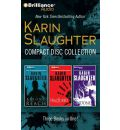 Karin Slaughter Compact Disc Collection: Beyond Reach, Fractured, Undone