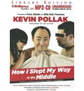 How I Slept My Way to the Middle: Secrets and Stories from Stage, Screen, and Interwebs
