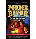 Powder River - Season Six: A Radio Dramatization