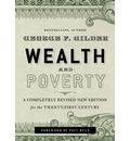 Wealth and Poverty: A Completely Revised New Edition for the Twenty-First Century
