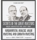 Fundamental Analysis, Value Investing and Growth Investing: Secrets of the Great Investors