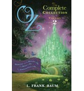 Oz, the Complete Collection: Dorothy & the Wizard in Oz; The Road to Oz; The Emerald City of Oz Volume 2