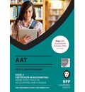 AAT Work Effectively in Accounting and Finance: Combined Text & Question Bank