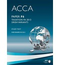 ACCA F6 Irish Tax: Study Text