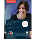 ACCA P1 Governance, Risk and Ethics: Practice and Revision Kit