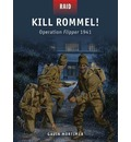 Kill Rommel! - Operation Flipper, 1941