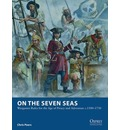 On the Seven Seas: Wargames Rules for the Age of Piracy and Adventure c.1500-1730