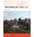 Waterloo 1815: Volume 1: Quatre Bras