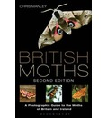 British Moths: Second Edition: A Photographic Guide to the Moths of Britain and Ireland
