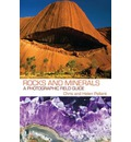 Rocks and Minerals: A Photographic Field Guide