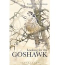 Looking For The Goshawk