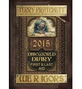Discworld Diary: We r Igors 2015: First and Last Aid