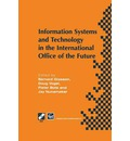 Information Systems and Technology in the International Office of the Future: Proceedings of the IFIP WG 8.4 Working Conference on the International Office of the Future: Design Options and Solution Strategies, University of Arizona, Tucson, Arizona, USA, April 8-11, 1996