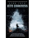 Star Trek Into Darkness: The Official Novelization of the Blockbuster Film