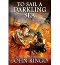 To Sail a Darkling Sea