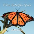 When Butterflies Speak