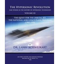 The Hypersonic Revolution, Case Studies in the History of Hypersonic Technology: Volume III, the Quest for the Obital Jet: The Natonal Aero-Space Plan