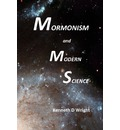 Mormonism and Modern Science