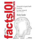 Studyguide for Applied Health Economics by Jones, Andrew M., ISBN 9780415397728
