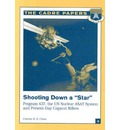 Shooting Down a Star: Program 437, the Us Nuclear Asat System and Present-Day Copycat Killers: Cadre Paper No. 6