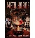 Meta-Horde: A Ministry of Zombies Novel
