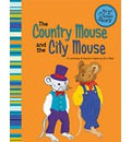 Country Mouse & the City Mouse