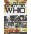 Doctor Who: A History: Celebrating Fifty Years