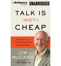 Talk Is (Not!) Cheap: The Art of Conversation Leadership