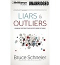 Liars & Outliers: Enabling the Trust That Society Needs to Thrive