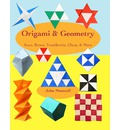 Origami & Geometry: Stars, Boxes, Troublewits, Chess, & More