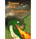 Dragons and Dragonflies: And Other Ridiculously Funny Poems