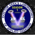 Doctor Geek's Laboratory, Season 1: The Flying Car & the Privatization of Space