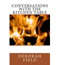 Conversations with the Kitchen Table