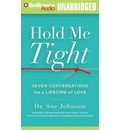 Hold Me Tight: Seven Conversations for a Lifetime of Love MP3 CD