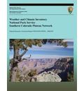 Weather and Climate Inventory National Park Service Southern Colorado Plateau Network