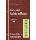 Collected Works of Confucius and Mencius: Expanded Edition