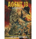 Agent 13: The Complete Trilogy
