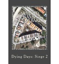Dying Days: Siege 2