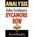 Book Analysis: Sycamore Row