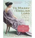 To Marry an English Lord