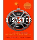 The Disaster Artist (Library Edition): My Life Inside the Room, the Greatest Bad Movie Ever Made