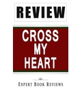 Book Review: Cross My Heart (Alex Cross)