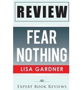 Book Review: Fear Nothing: (Detective D. D. Warren)