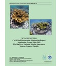 M/V Connected Coral Reef Restoration Monitoring Report Monitoring Events 2004-2005