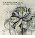 Back to Basics: Recent Drawings by Richard McLean: Recent Drawings by Richard McLean