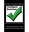 Intelligent Business: : Lessons Learned from the Experts at Work