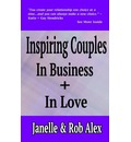 Inspiring Couples: In Business and in Love