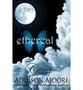 Ethereal (Celestra Series Book 1)