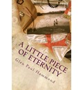A Little Piece of Eternity: Stories