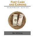 Fast Cash and Earning: Surprise Gifts